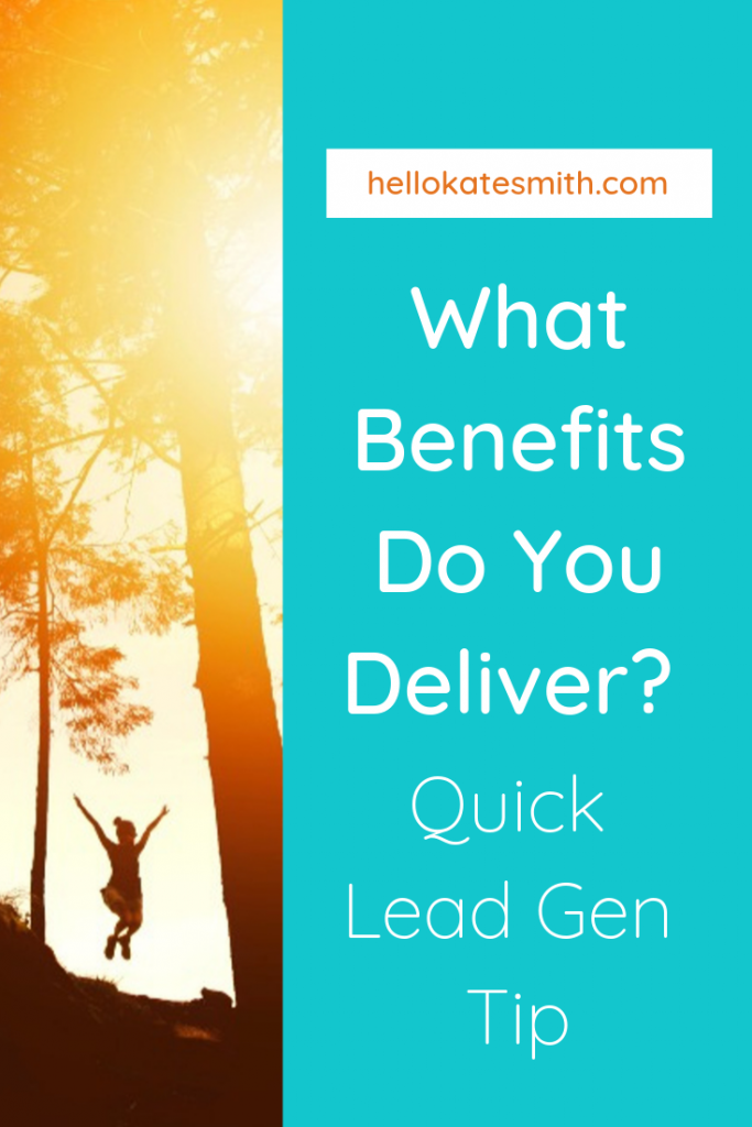 What benefits do you deliver?