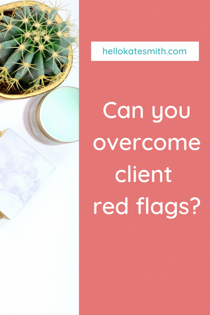 overcome client red flags