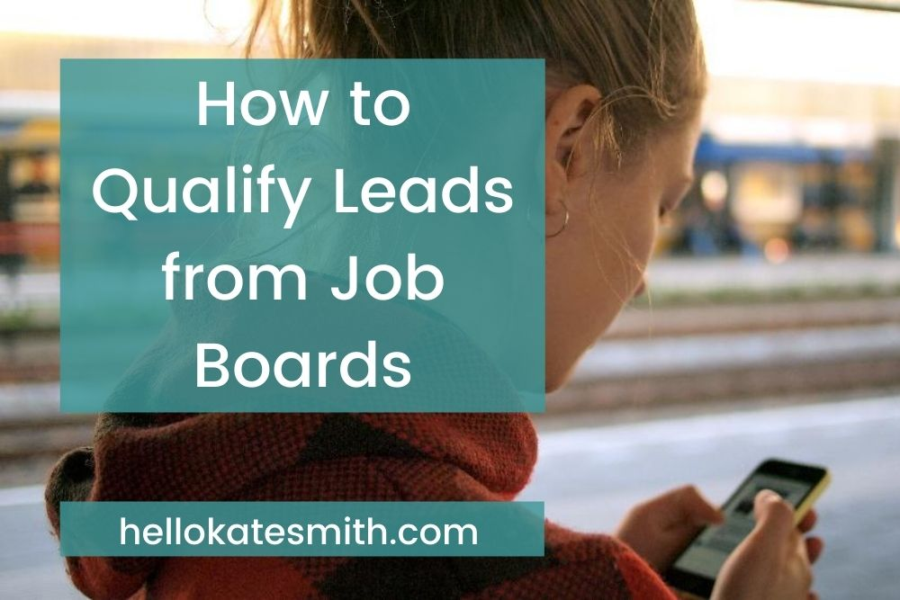 How to qualify leads from job boards