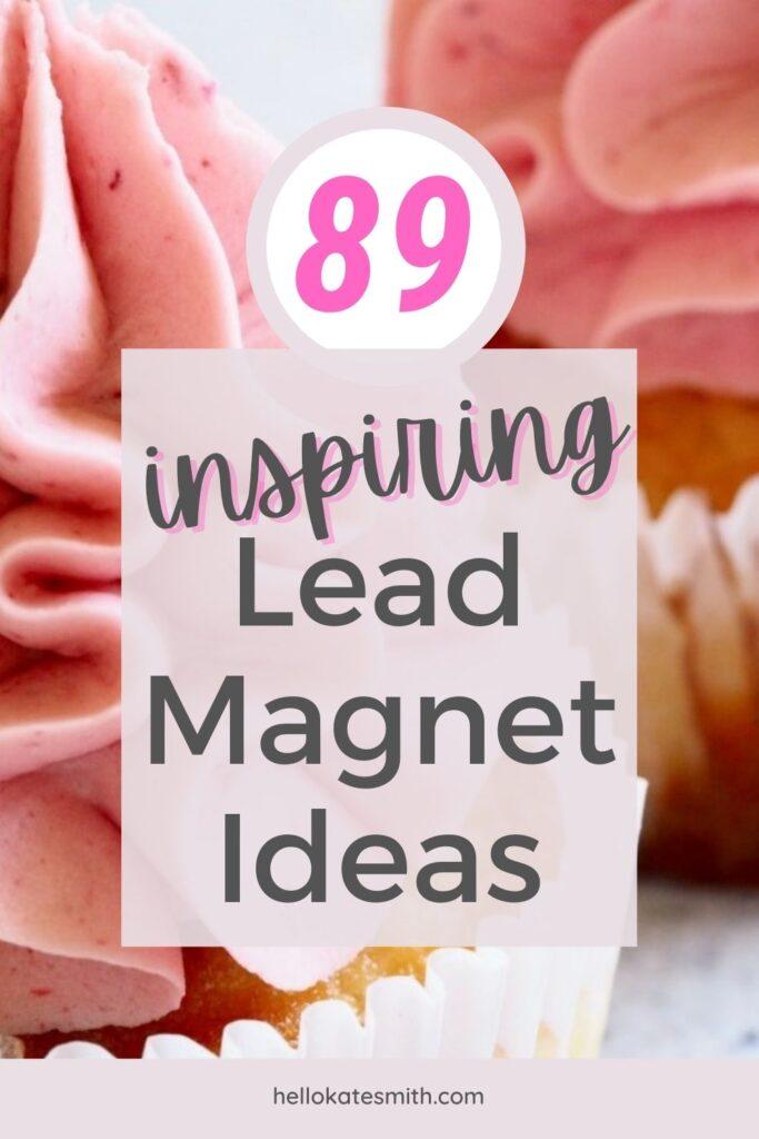 89-lead-magnet-ideas