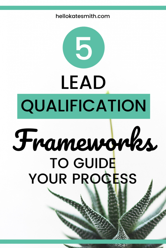 5 lead qualification frameworks to guide your own processes