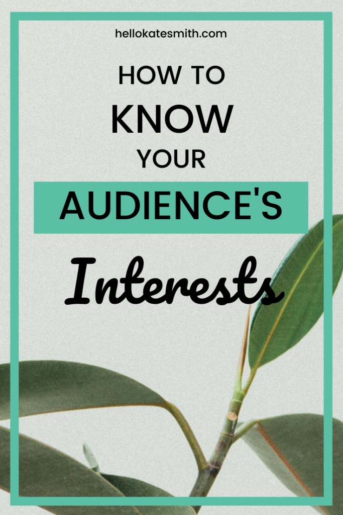 How to know your audience's interests