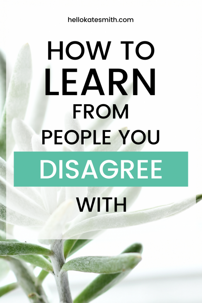 How to learn from people you disagree with