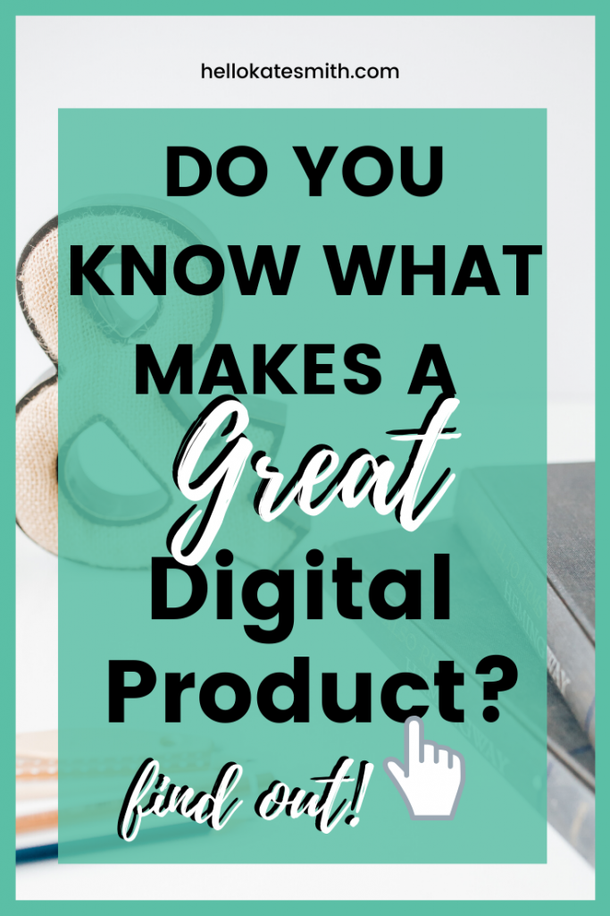 What makes a great digital product?