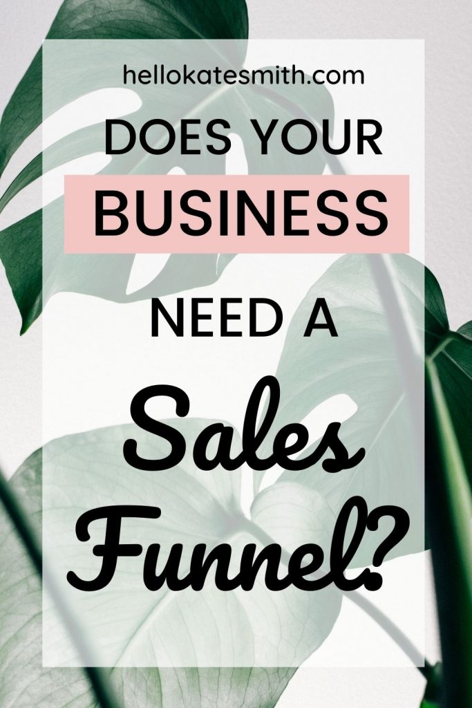 Does your business need a sales funnel?