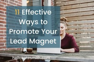 11 ways to promote your lead magnet