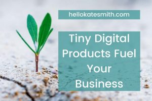 tiny digital products