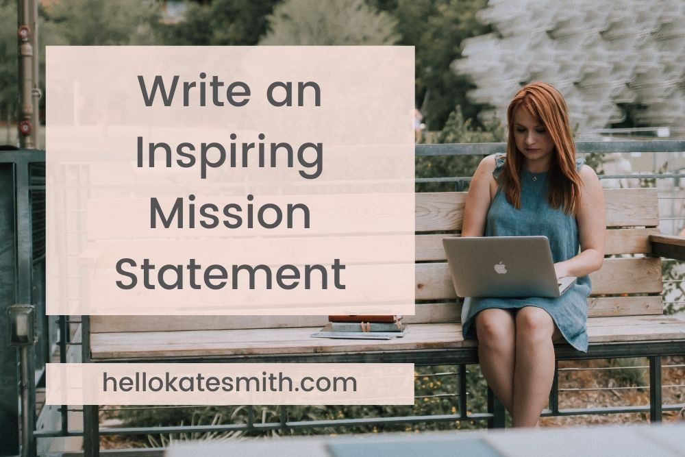 write an inspiring business mission statement