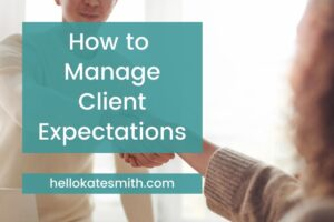 how to manage client expectations