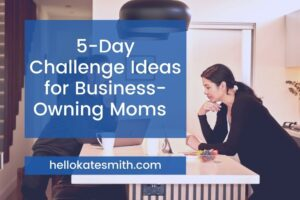 5 day challenge ideas