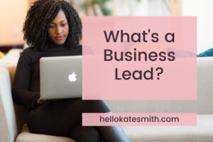 What's a Business Lead?